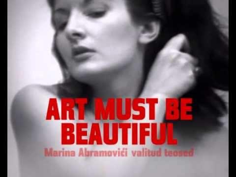 """MARINA ABRAMOVIC: """"ART MUST BE BEATIFUL…"""""""