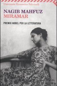"""MIRAMAR"" di Nagib Mahfuz: Alessandria alla fine…"