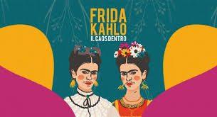 """Il Caos Dentro"", la mostra su Frida Kahlo"